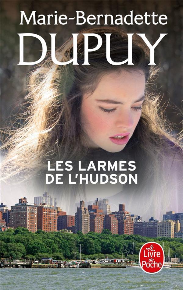 L'ORPHELINE DE MANHATTAN T.3  -  LES LARMES DE L'HUDSON DUPUY, MARIE-BERNADETTE NC