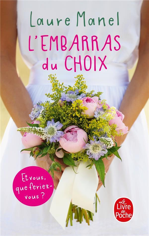 L'EMBARRAS DU CHOIX MANEL LAURE LGF/Livre de Poche