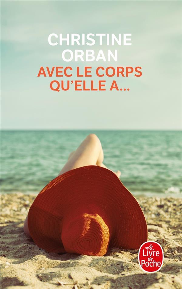 AVEC LE CORPS QU'ELLE A...