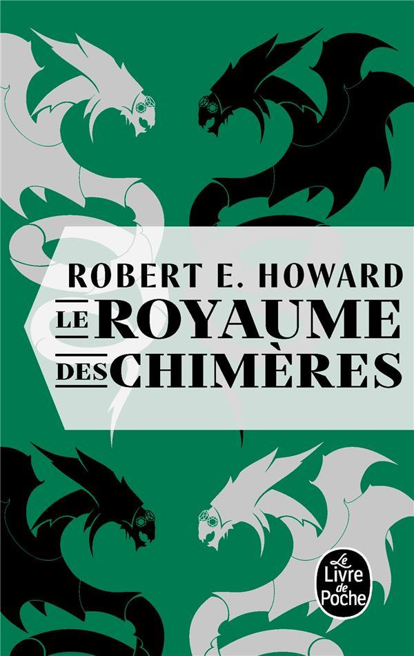 LE ROYAUME DES CHIMERES