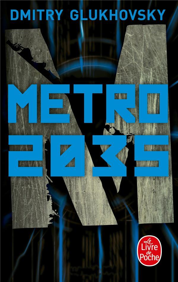 METRO 2035 GLUKHOVSKY DMITRY NC