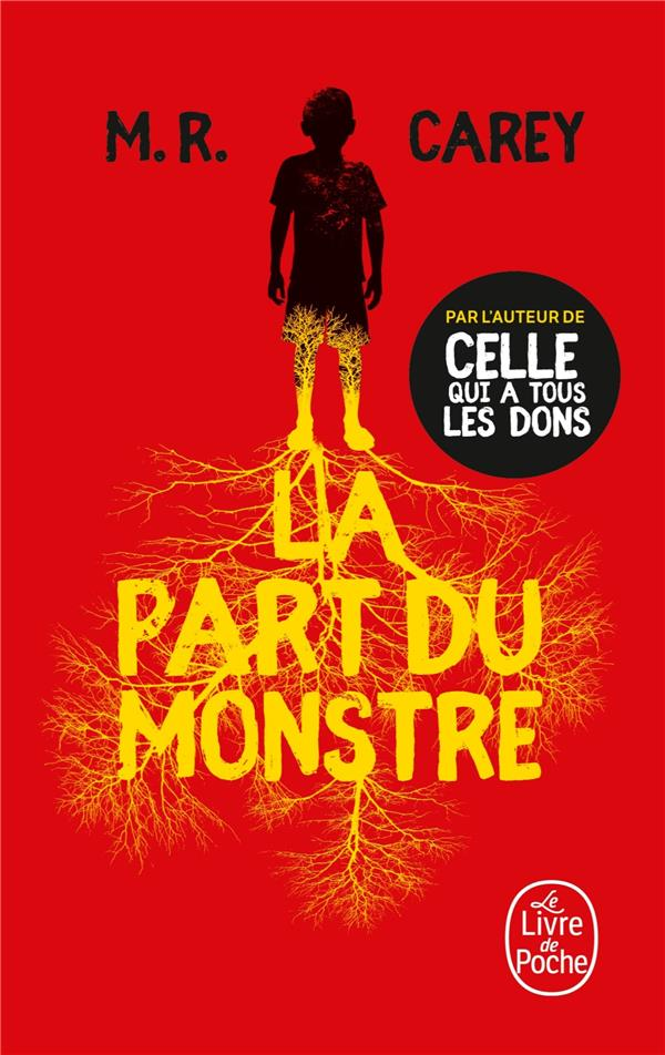 LA PART DU MONSTRE CAREY, M.R. LGF/Livre de Poche