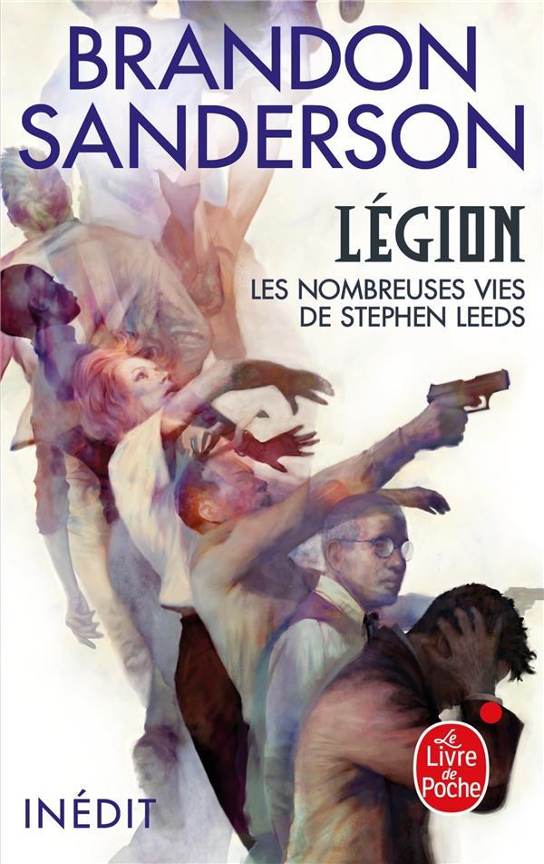 LEGION  -  LES NOMBREUSES VIES DE STEPHEN LEEDS SANDERSON, BRANDON LGF/Livre de Poche