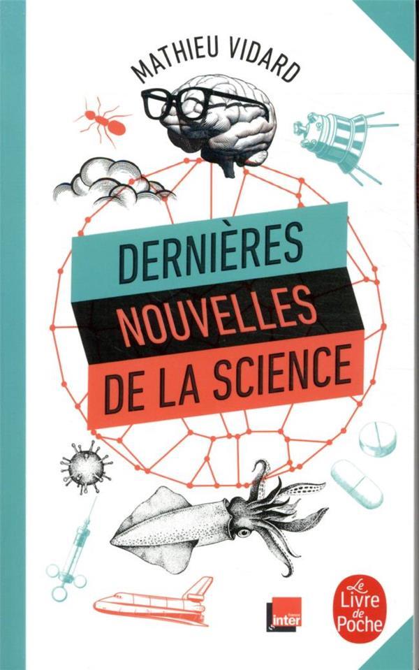 DERNIERES NOUVELLES DE LA SCIENCE VIDARD MATHIEU LGF/Livre de Poche
