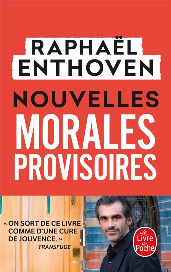NOUVELLES MORALES PROVISOIRES ENTHOVEN RAPHAEL NC