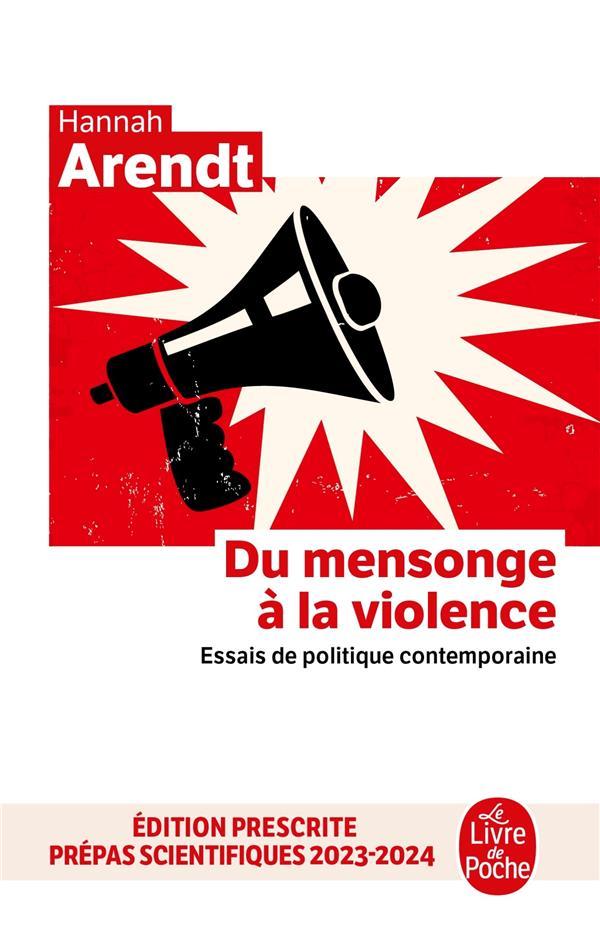 DU MENSONGE A LA VIOLENCE  -  ESSAIS DE POLITIQUE CONTEMPORAINE