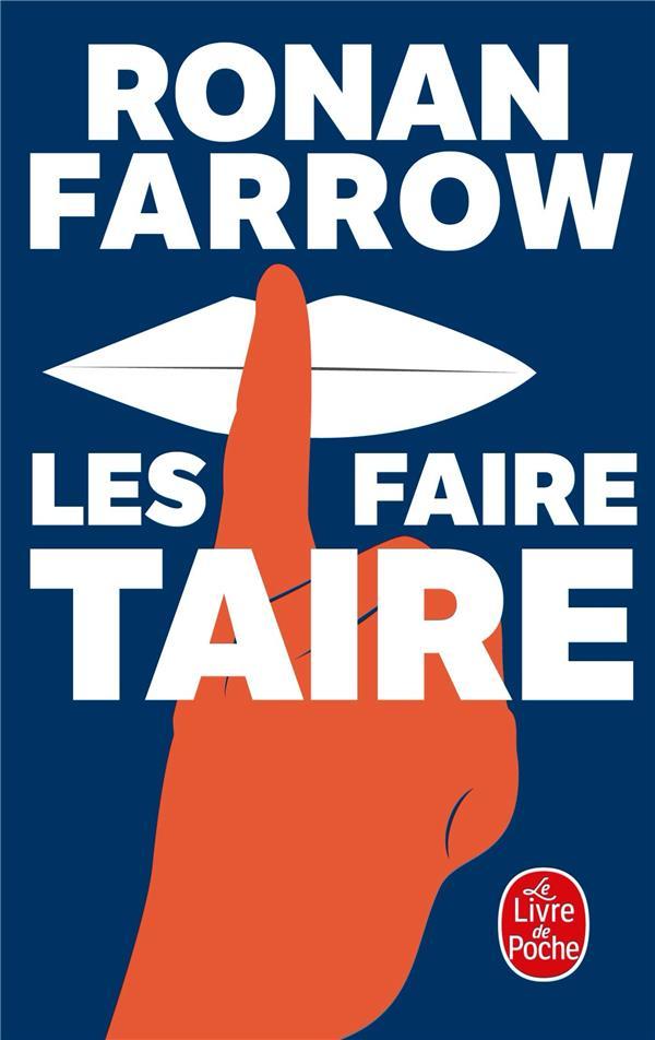 LES FAIRE TAIRE FARROW, RONAN LGF/Livre de Poche