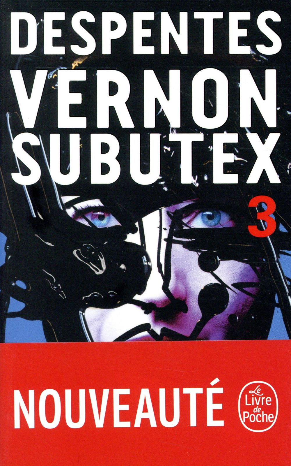 VERNON SUBUTEX T.3 DESPENTES VIRGINIE NC