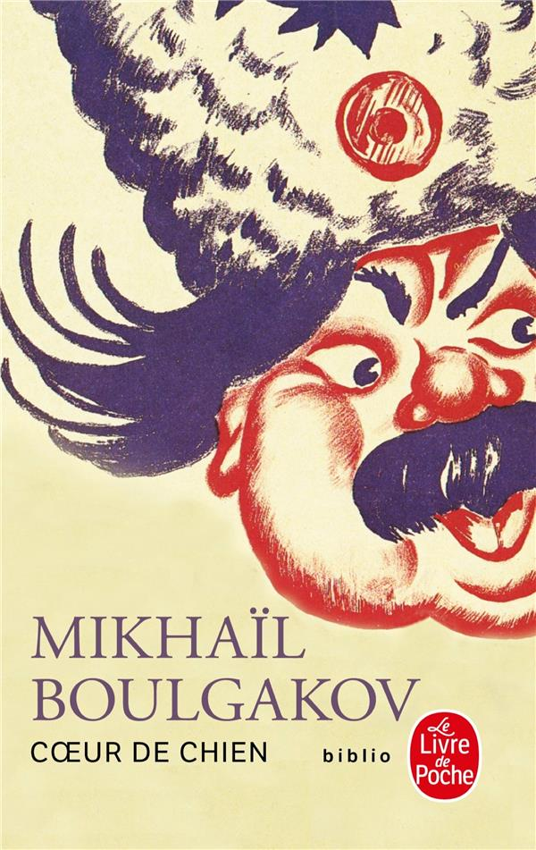 COEUR DE CHIEN BOULGAKOV MIKHAIL LGF