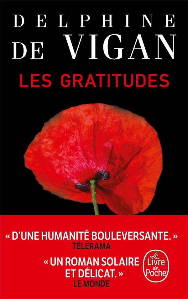 LES GRATITUDES VIGAN DELPHINE LGF/Livre de Poche