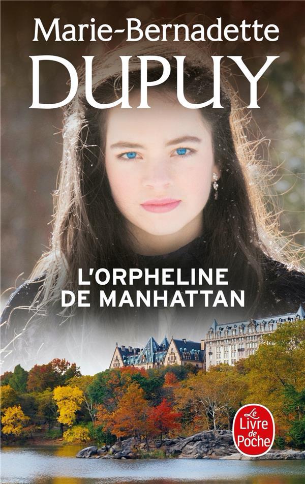 L'ORPHELINE DE MANHATTAN T.1 DUPUY, MARIE-BERNADETTE NC