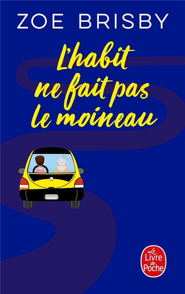 L'HABIT NE FAIT PAS LE MOINEAU BRISBY, ZOE LGF/Livre de Poche