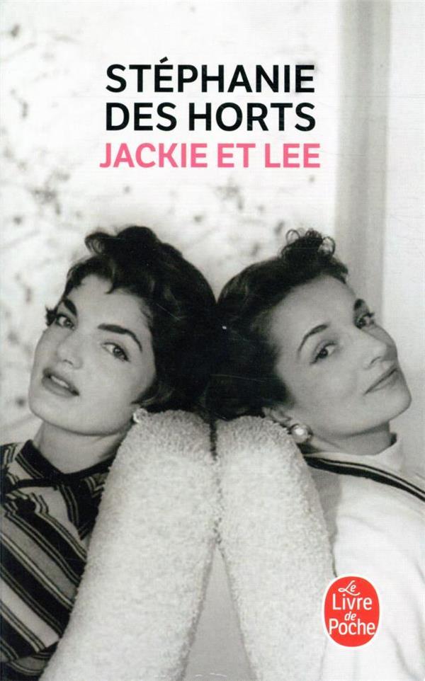 JACKIE ET LEE DES HORTS STEPHANIE LGF/Livre de Poche