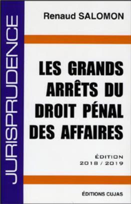 GRANDS ARRETS DROIT PENAL DES AFFAIRES