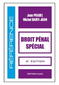 DROIT PENAL SPECIAL (8E EDITION)