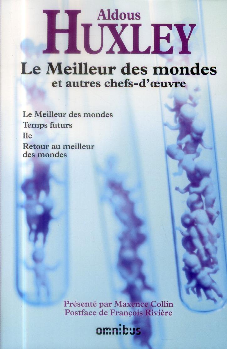 LE MEILLEUR DES MONDES ET AUTR HUXLEY/COLLIN OMNIBUS