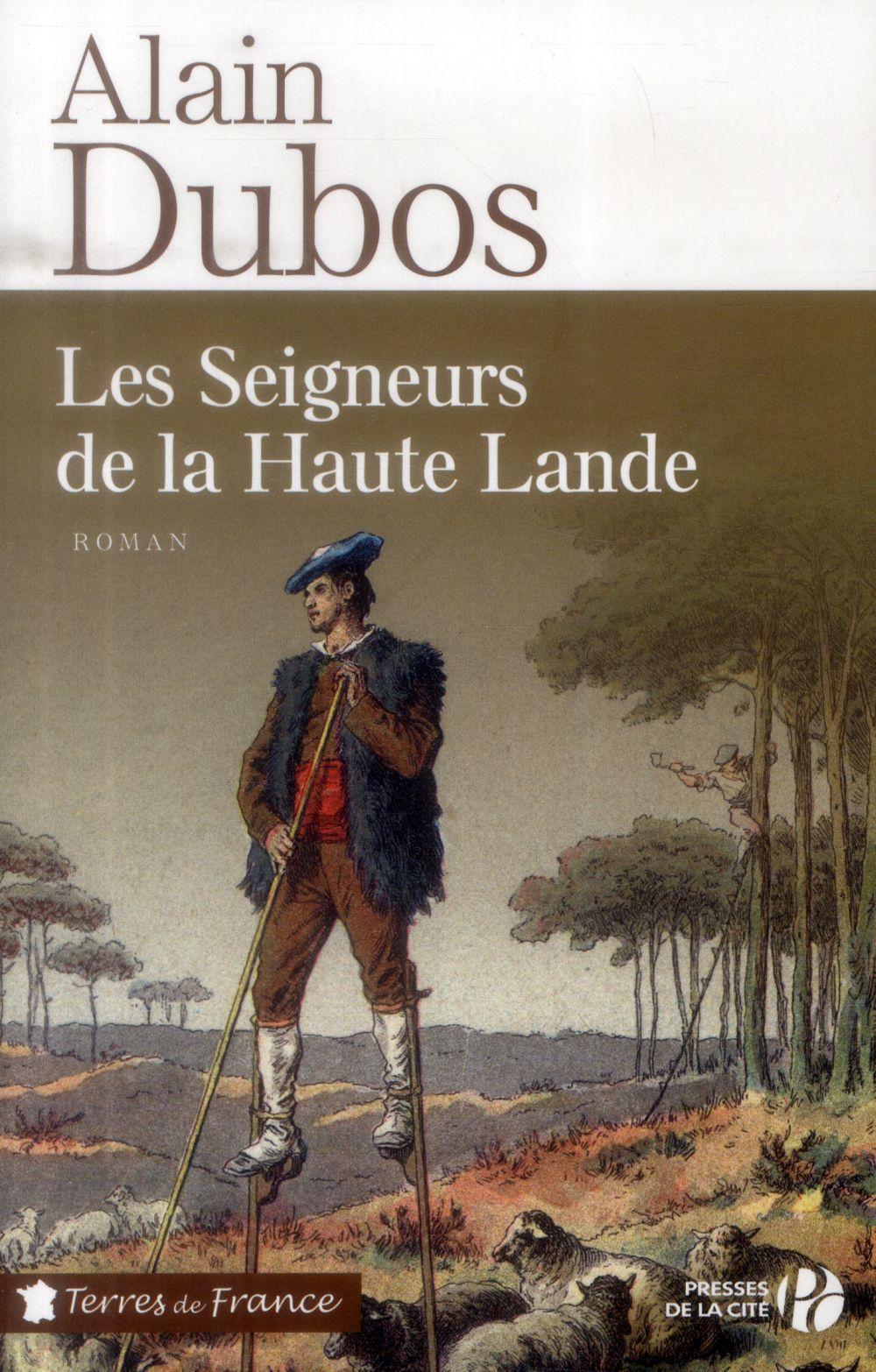 LES SEIGNEURS DE LA HAUTE LANDE