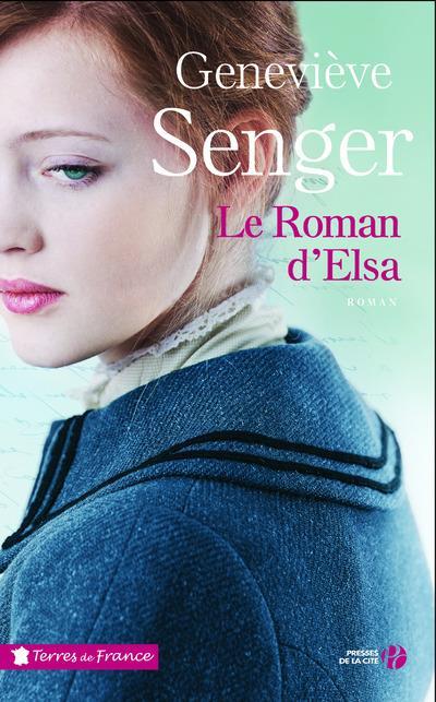 LE ROMAN D-ELSA SENGER GENEVIEVE PRESSES CITE