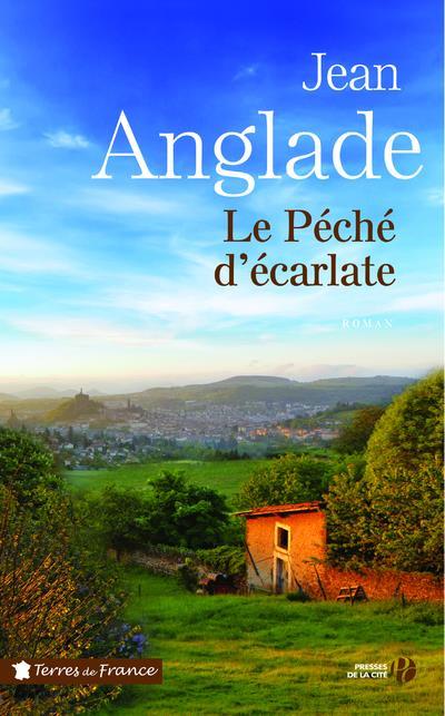 LE PECHE D'ECARLATE ANGLADE JEAN PRESSES CITE