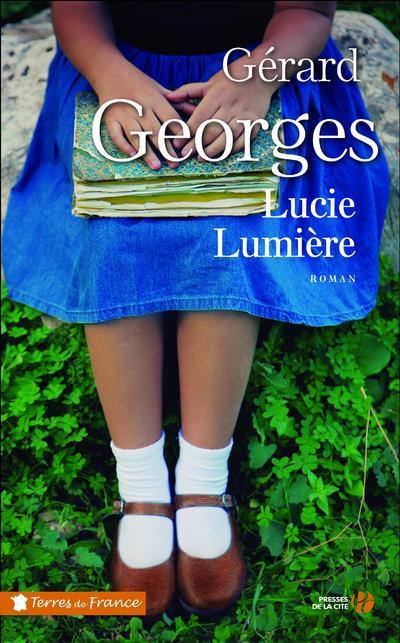 LUCIE LUMIERE GEORGES GERARD PRESSES CITE