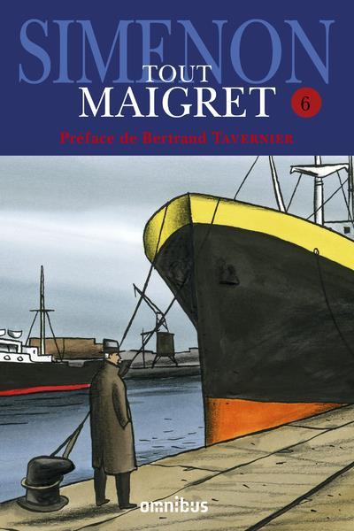 SIMENON GEORGES - TOUT MAIGRET - TOME 6 - VOLUME 06