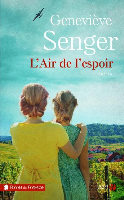 L-AIR DE L-ESPOIR SENGER GENEVIEVE PRESSES CITE
