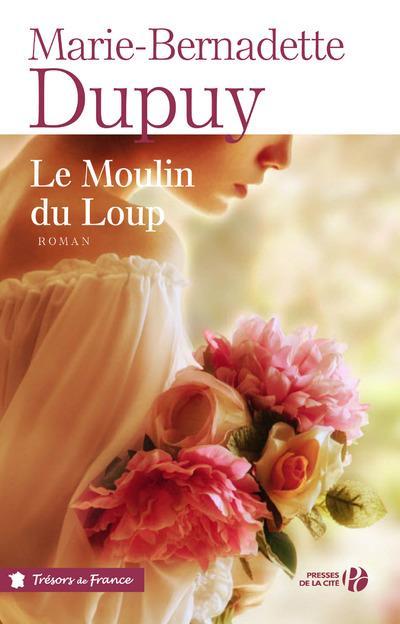 LE MOULIN DU LOUP - VOL01 DUPUY PRESSES CITE