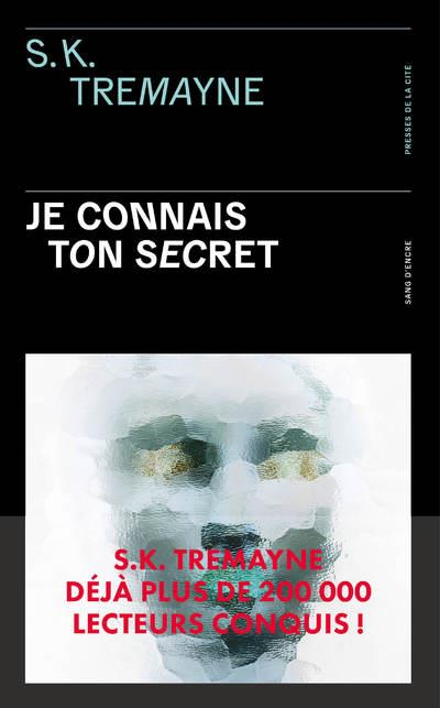 JE CONNAIS TON SECRET TREMAYNE S. K. PRESSES CITE