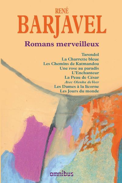 ROMANS MERVEILLEUX BARJAVEL RENE OMNIBUS