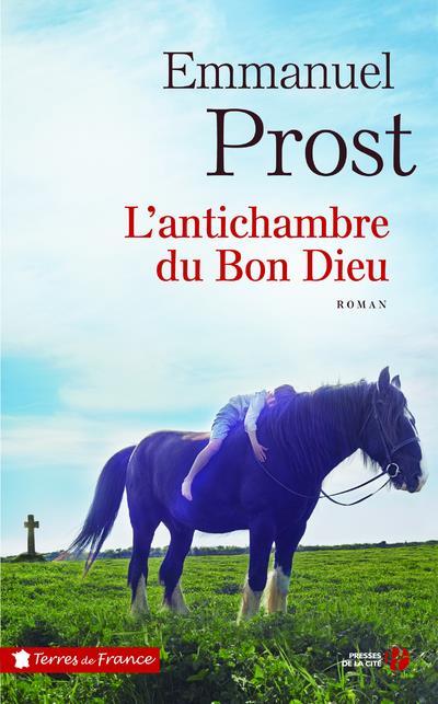 L'ANTICHAMBRE DU BON DIEU PROST EMMANUEL PRESSES CITE