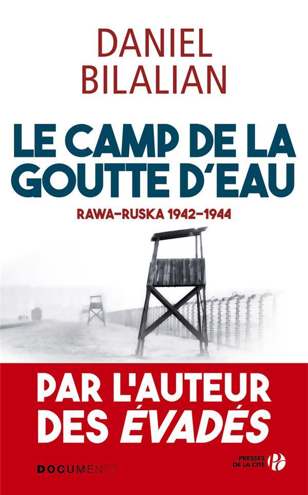 LE CAMP DE LA GOUTTE D'EAU  PRESSES CITE
