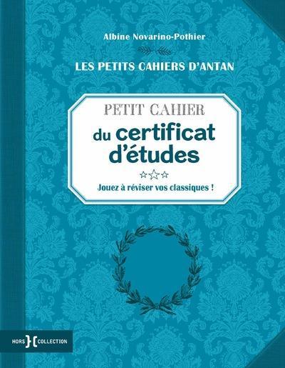 PETIT CAHIER DU CERTIFICAT D'ETUDES NOVARINO-POTHIER A. PRESSES CITE