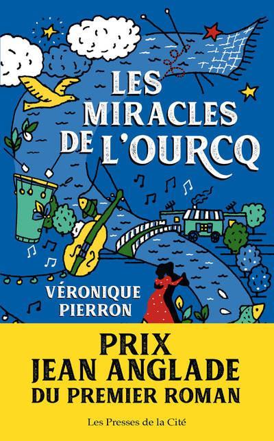 LES MIRACLES DE L'OURCQ PIERRON VERONIQUE PRESSES CITE