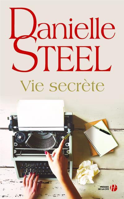 VIE SECRETE STEEL, DANIELLE PRESSES CITE