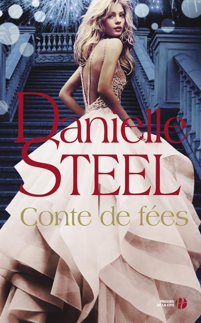 CONTE DE FEES STEEL, DANIELLE PRESSES CITE