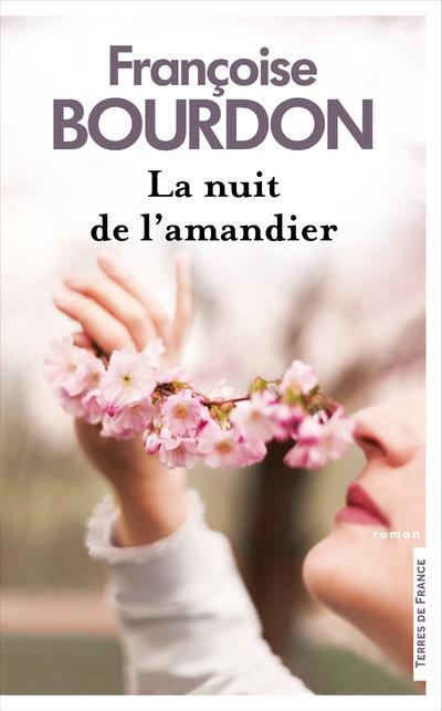 LA NUIT DE L'AMANDIER BOURDON, FRANCOISE PRESSES CITE