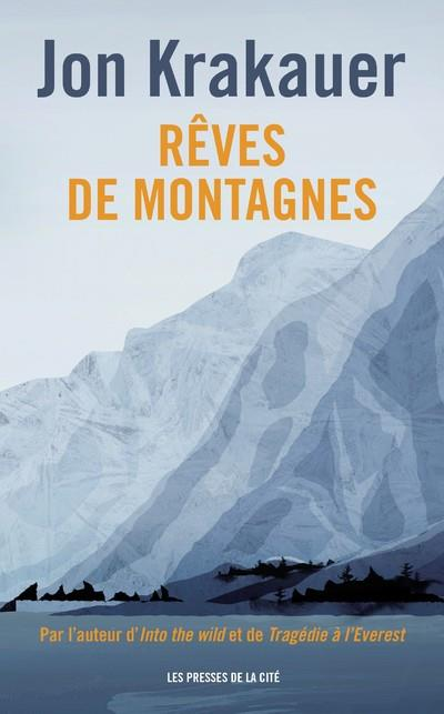 REVES DE MONTAGNES