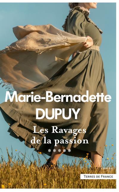 LES RAVAGES DE LA PASSION DUPUY M-B PRESSES CITE