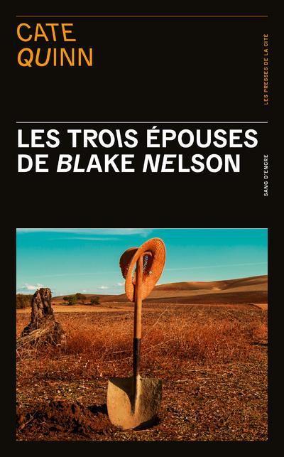 LES TROIS EPOUSES DE BLAKE NELSON