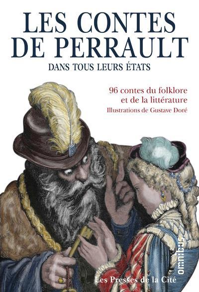 LES CONTES DE PERRAULT DANS TOUS LEURS ETATS PERRAULT/COLLECTIF PRESSES CITE