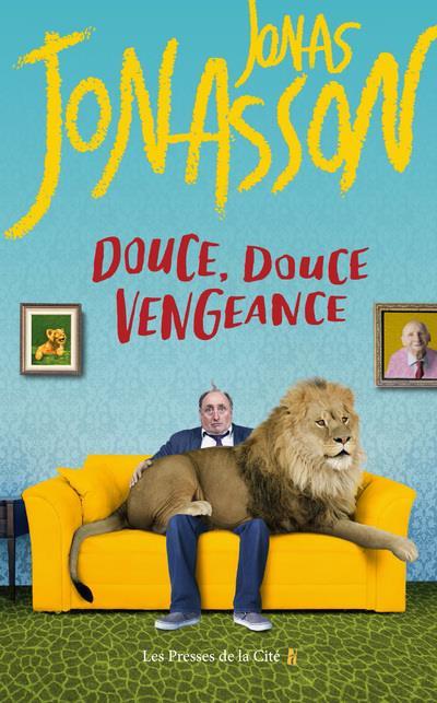 DOUCE, DOUCE VENGEANCE JONASSON JONAS PRESSES CITE