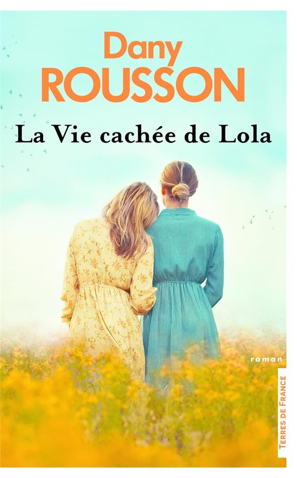 LA VIE CACHEE DE LOLA ROUSSON, DANY PRESSES CITE
