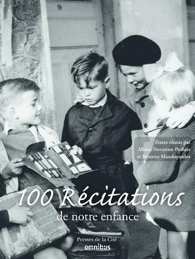 CENT RECITATIONS DE NOTRE ENFANCE