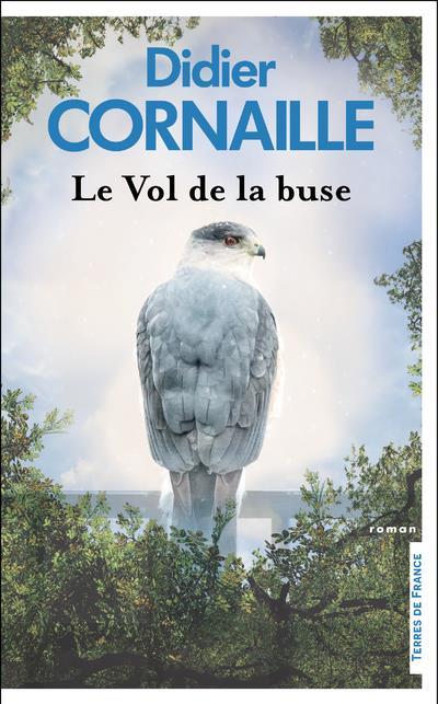 LE VOL DE LA BUSE CORNAILLE, DIDIER PRESSES CITE