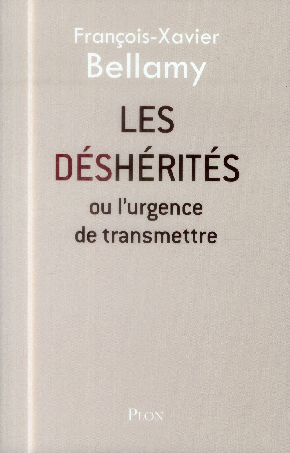 LES DESHERITES OU L'URGENCE DE TRANSMETTRE