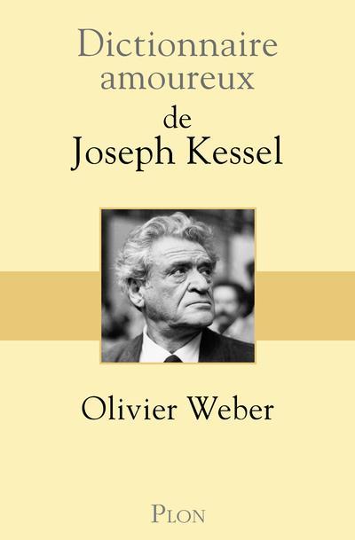 DICTIONNAIRE AMOUREUX DE JOSEP WEBER OLIVIER PLON