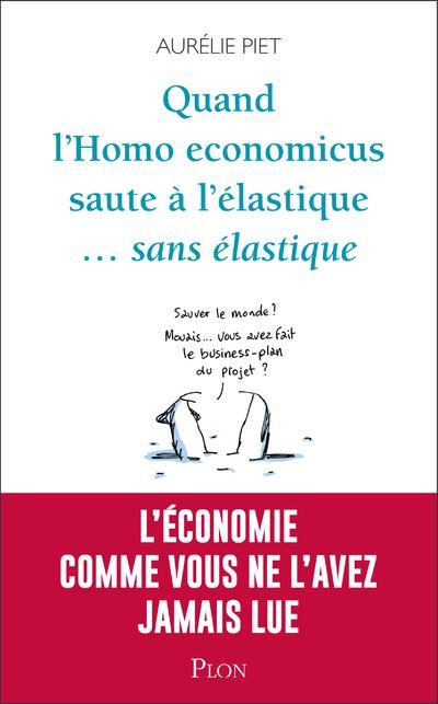 QUAND L-HOMO-ECONOMICUS SAUTE PIET/STAUNE PLON
