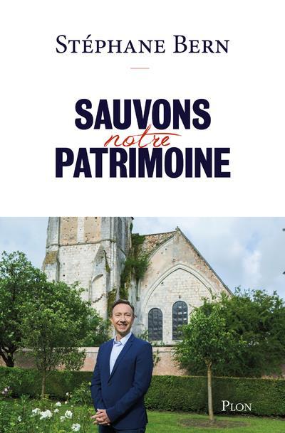 SAUVONS NOTRE PATRIMOINE BERN STEPHANE PLON