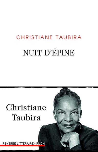 NUIT D'EPINE TAUBIRA CHRISTIANE PLON