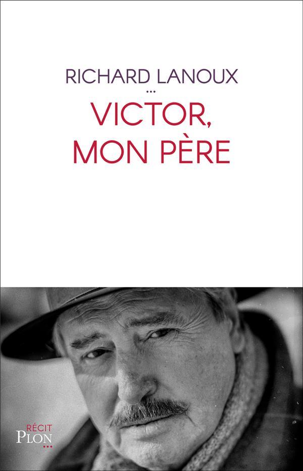 VICTOR, MON PERE